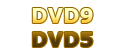DVD9 & DVD5